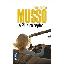 La fille de papier de Guillaume MUSSO ( 3 octobre 2013 )