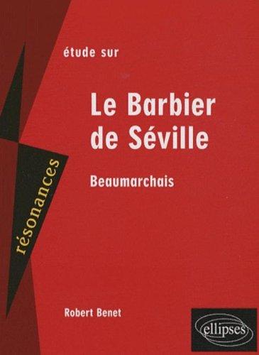 Etude sur Le barbier de Séville, Beaumarchais