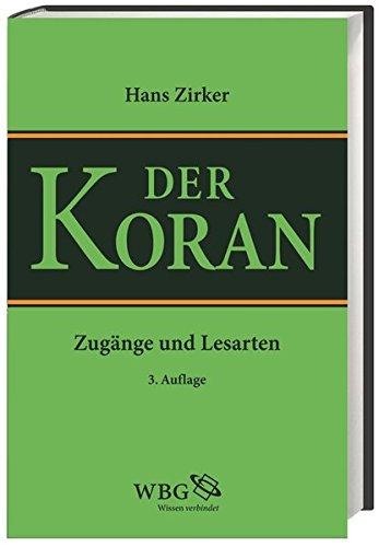 Koran: Zugänge und Lesarten