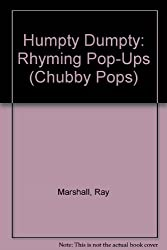 Humpty Dumpty: Rhyming Pop-Ups (Chubby Pops)