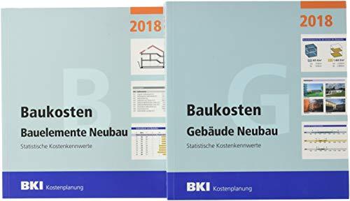 BKI Baukosten Gebäude + Bauelemente Neubau 2018 - Kombi Teil 1-2: Statistische Kostenkennwerte