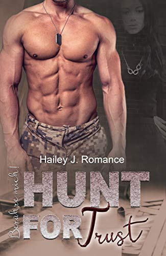Hunt for Trust: Berühre mich! (Bounty Hunter  4)