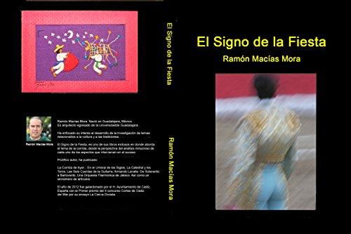 El Signo de la Fiesta: Juan Pueblo se vistió de Luces (Tauromaquia nº 1)