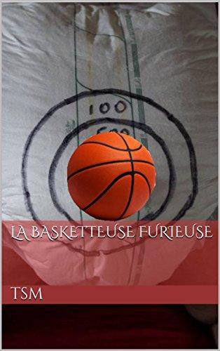 La Basketteuse Furieuse par TSM