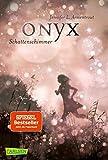 Obsidian 2: Onyx. Schattenschimmer (mit Bonusgeschichten) (2)