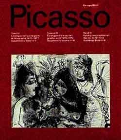 Pablo Picasso, Teil: T. 4. Catalogue de l'oeuvre gravé et lithographié 1970 - 1972, suppléments...