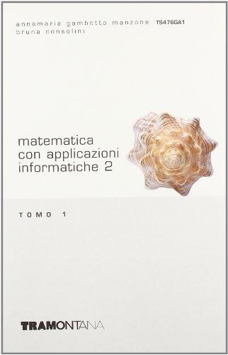 Matematica con applicazioni informatiche. Vol. 2B. Per gli Ist. tecnici commerciali
