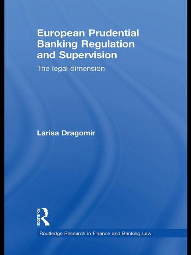european-prudential-banking-regulation-and-supervision-the-legal-dimension