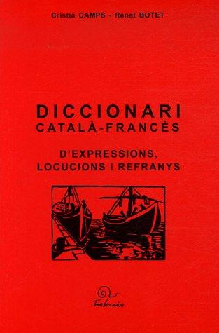 Diccionari català-francès d'expressions, locucions i refranys