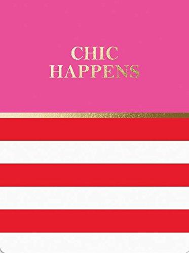 Pocket Notes: Chic happens - Notizblock im praktischen Taschenformat: Chic passiert: Unser handlicher Notizblock mit magnetischem Verschluss (Notizblock im Taschenformat) (Papier Platten, Der Masse In)