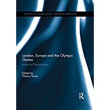 London, Europe and the Olympic Games: European Perspectives
