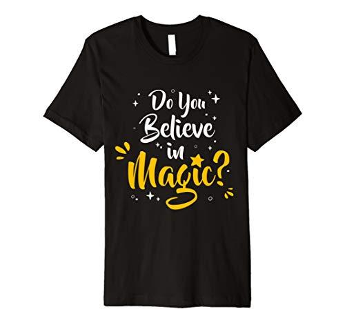 Do You Believe In Magic T-Shirt-Zauberer magische AF - Af-frauen-shirt