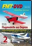 FMT DVD Flugmodelle aus Depron Modellbau