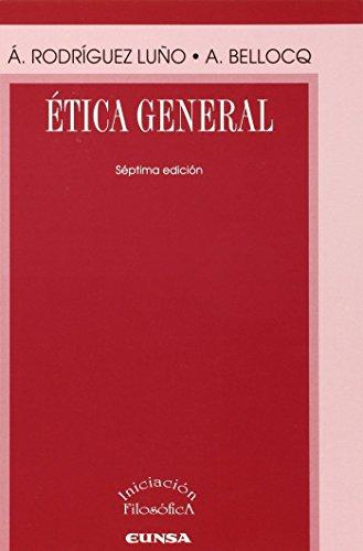 Etica general (7ª ed.) de Angel Rodriguez Luño (3 dic 2014) Tapa blanda