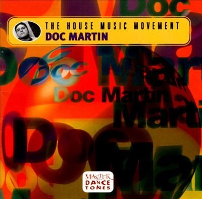 house-music-movement-by-doc-martin-2000-08-15