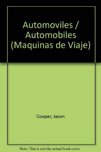 Automoviles/Automobiles (Maquinas de Viaje) por Jason Cooper