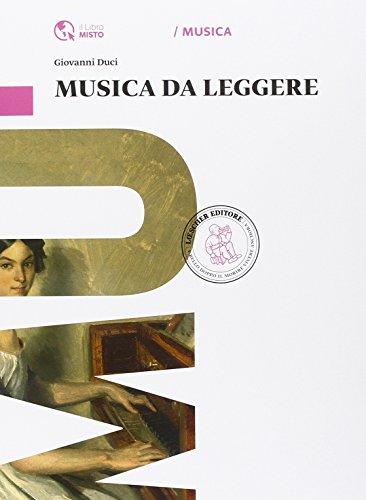Musica da leggere. Per la Scuola media. Con e-book. Con espansione online