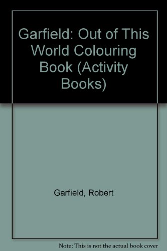 HH-GARFLD OUT THIS WRL: Out of This World Colouring Book (Activity Books)