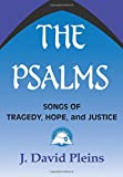 The Psalms: Songs of Tragedy, Hope and Justice (Bible & Liberation)