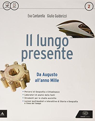 Il lungo presente. Per i Licei. Con e-book. Con espansione online: 2