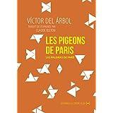 Les Pigeons de Paris: Nouvelle métaphorique (Fictions d'Europe) (French Edition)