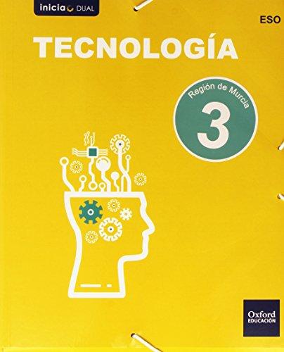 Tecnología. Libro Del Alumno. Murcia. ESO 3 (Inicia Dual) - 9788467359503
