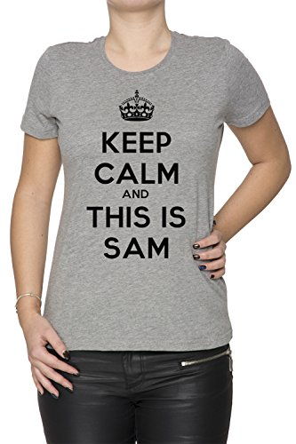 keep-calm-and-this-is-sam-donna-t-shirt-grigio-cotone-girocollo-maniche-corte-grey-womens-t-shirt