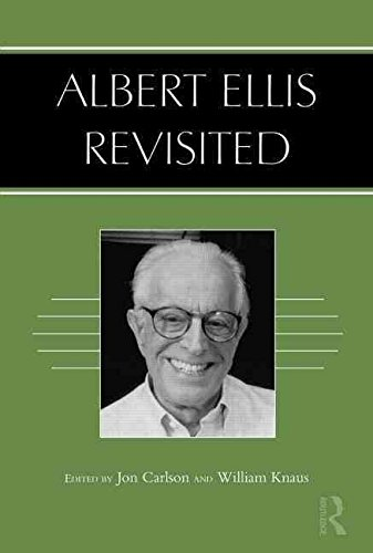 [Albert Ellis Revisited] (By: Jon Carlson) [published: October, 2013]