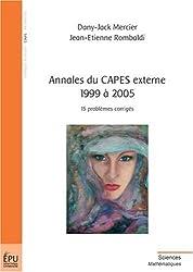 Annales du CAPES externe 1999 à 2005 : 15 problèmes corrigés