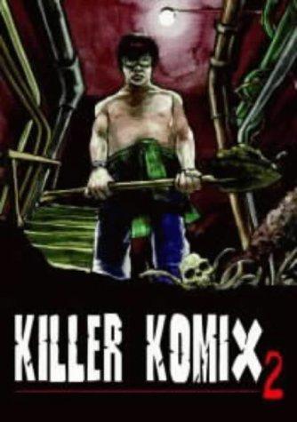 KILLER KOMIX 2 by Slater Kerekes (2000-03-30)