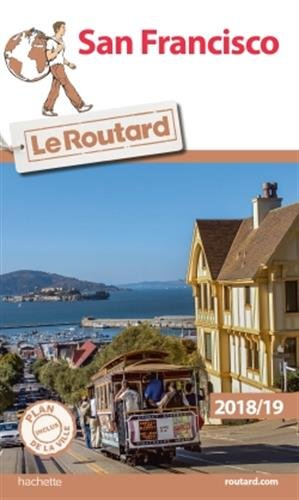 Guide du Routard San Francisco 2018/19 par Collectif