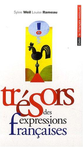 Trésors des expressions françaises par Sylvie Weil