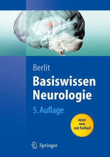 Basiswissen Neurologie (Springer-Lehrbuch)