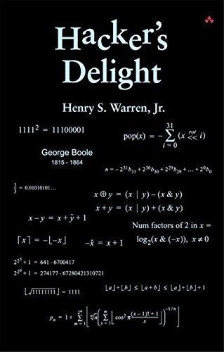 Hacker's Delight 1st edition by Henry S. Warren Jr. (2002) Hardcover