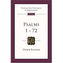 Psalms 1-72: An Introduction and Commentary (Tyndale Old Testament Commentaries)