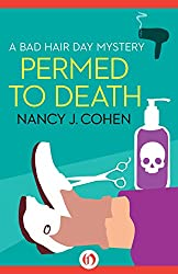 Permed to Death (The Bad Hair Day Mysteries)