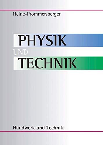 """Physik und Technik: Lehrbuch - """"Technische Physik"""""""