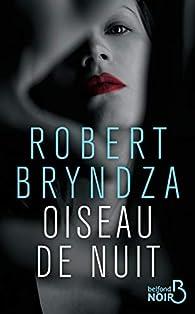 Oiseau de nuit par Robert Bryndza