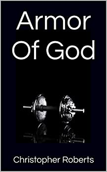 Armor Of God (Warfare Book 2) by [Roberts, Christopher]