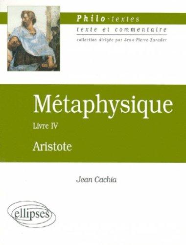 Métaphysique, Livre IV : Les fondements de la science, Aristote