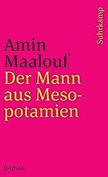 Der Mann aus Mesopotamien: Roman (suhrkamp taschenbuch)