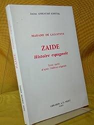 Zaïde: Histoire espagnole