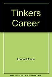 Tinkers Career