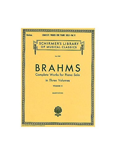Johannes Brahms Complete Works For Piano Solo Volume 2 - Noten [Musiknoten] (Johannes Brahms Complete Works)