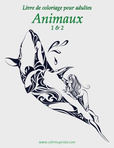 Livre de coloriage pour adultes Animaux 1 & 2