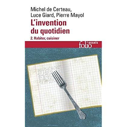L'Invention au quotidien, tome 2 : Habiter, cuisiner