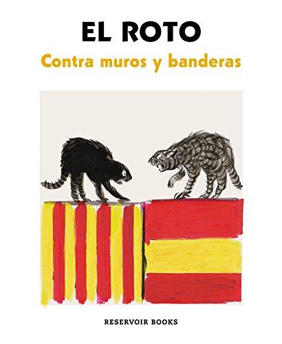 Contra muros y banderas (RESERVOIR GRÁFICA)