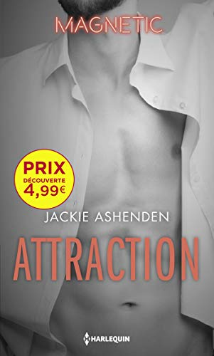 Attraction (Magnétic) par Jackie Ashenden