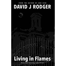 Living in Flames