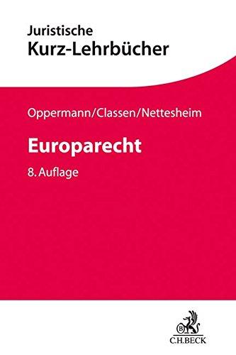 Europarecht (Kurzlehrbücher für das Juristische Studium)